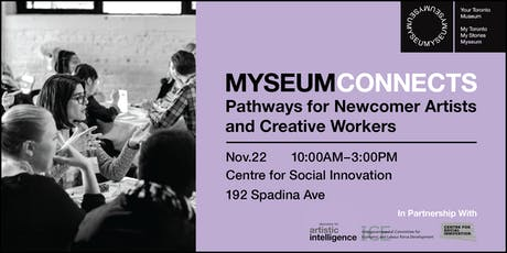 Myseum Connects: Pathways for Newcomer Artists & Creative Workers tickets