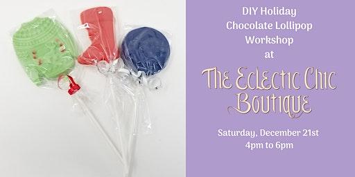 DIY Holiday Chocolate Lollipop Workshop