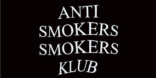 Anti Smokers Smokers Klub Presents HP farms