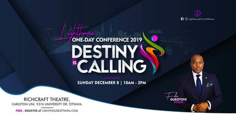 LIGHTHOUSE ONE-DAY CONFERENCE  -- Destiny Is Calling tickets