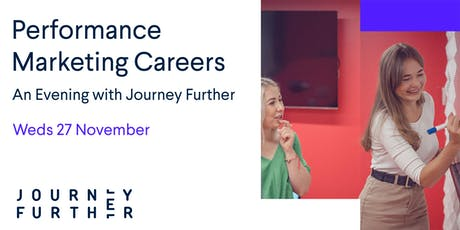 An Evening with Journey Further: Performance Marketing Careers tickets