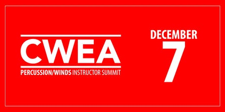 CWEA Percussion & Winds Instructor Summit tickets