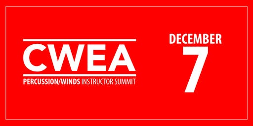 CWEA Percussion & Winds Instructor Summit
