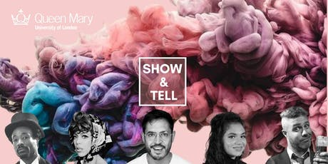 Show and Tell @ QMUL #10 tickets