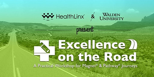 Excellence on the Road: A Practical Workshop for Magnet & Pathway Journeys