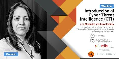 Webinar: Introducción al Cyber Threat Intelligence - INCIBE&KeepCoding entradas