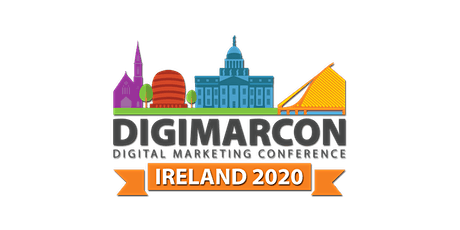 DigiMarCon Ireland 2020 - Digital Marketing Conference tickets