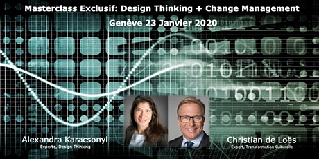"""Masterclass exclusif """"Design Thinking + Change Management"""" tickets"""