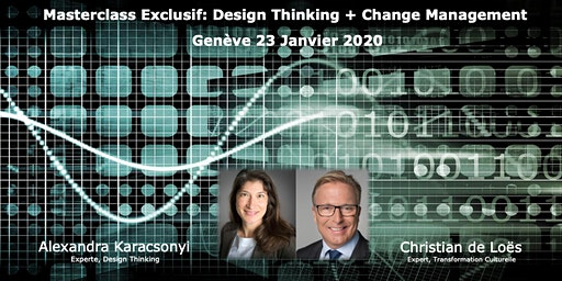 "Masterclass exclusif ""Design Thinking + Change Management"""