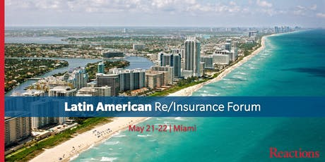 Reactions Latin America Re/Insurance Conference tickets