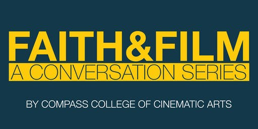 Faith & Film Conversation Series