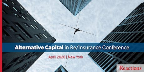 Reactions Alternative Capital in Re/Insurance Conference tickets