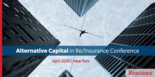 Reactions Alternative Capital in Re/Insurance Conference