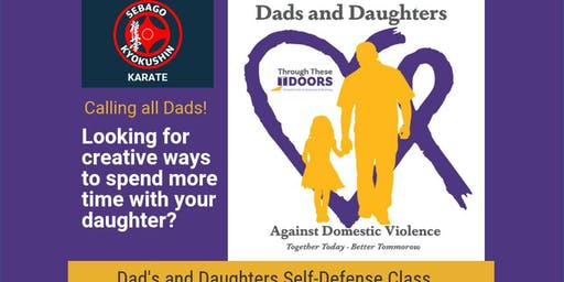 Dads and Daughters Day - November - Self Defense Class