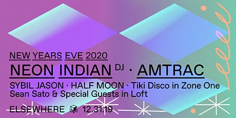 Elsewhere NYE w/ Neon Indian (DJ Set), Amtrac, Tiki Disco, Sybil Jason, Half Moon & Sean Sato @ Elsewhere tickets
