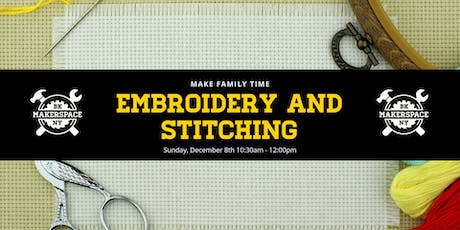 Make Family Time: Embroidery and Stitching tickets