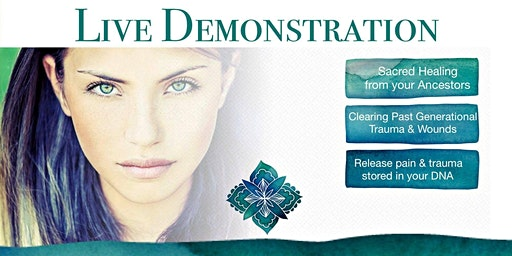 Generational Healing™- Demonstrație Live de Vindecare Generațională
