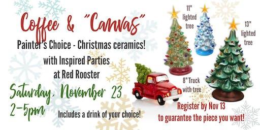 "Coffee & ""Canvas"" - Painter's Choice Christmas Ceramics!"