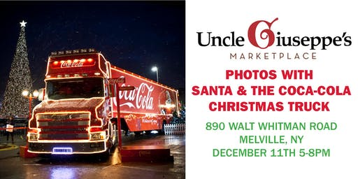Photos  With Santa & The Coca-Cola Christmas Truck at Uncle Giuseppe's