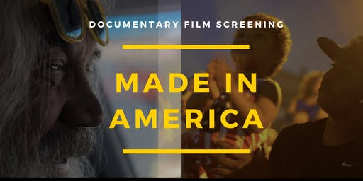 Documentary Film Screening: Made in America