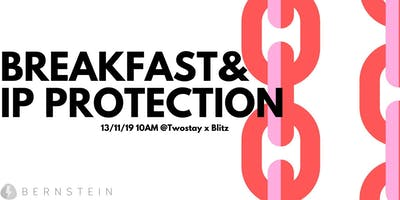 Breakfast & Intellectual Property Protection