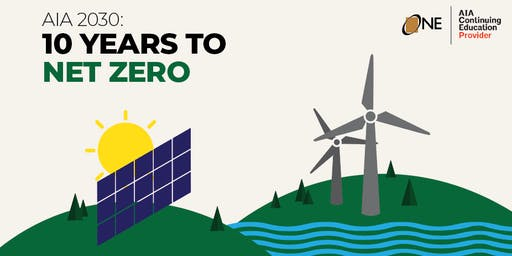 Oleson + Hobbie AIA 2030: 10 Years to Net Zero