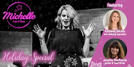 Michelle Live in Show Episode 6: Holiday Special w/ Kathleen Hilchey tickets