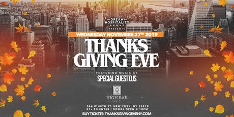 Thanksgiving Eve At Highbar Rooftop Wednesday November 27th tickets