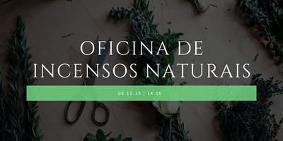 Oficina de Incensos Naturais
