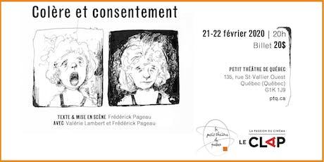 Colère et consentement - 22 février billets