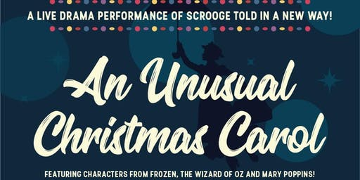 An Unusual Christmas Carol LIVE Theatre Production