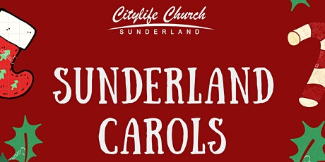 Sunderland Carols (plus Kids Christmas Party!) tickets