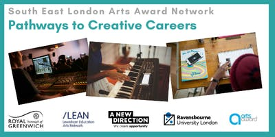 South East London Arts Award Network: Pathways to Creative Careers