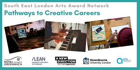 POSTPONED- SE London Arts Award Network: Pathways to Creative Careers tickets