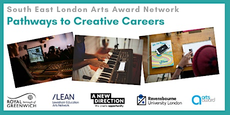 South East London Arts Award Network: Pathways to Creative Careers tickets