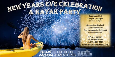 2nd Annual New Year's Eve Kayak & Paddleboard Celebration tickets
