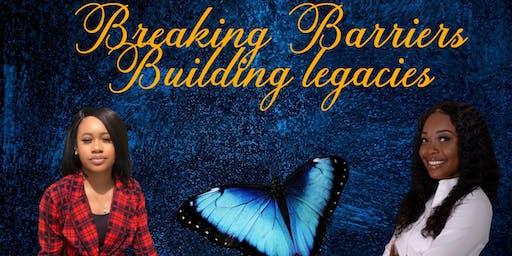 Breaking Barriers, Building Legacies : ReInventing YOU