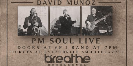 30 YEARS OF SMOOTH JAZZ featuring PM. SOUL tickets