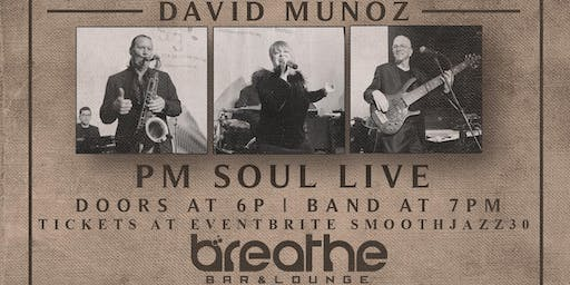 30 YEARS OF SMOOTH JAZZ featuring PM. SOUL