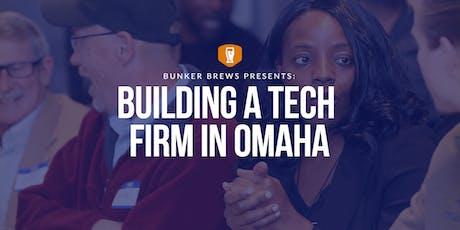 Bunker Brews Omaha:  Building a Tech Firm in Omaha tickets