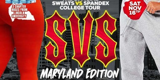 SWEATS vs SPANDEX - MARYLAND