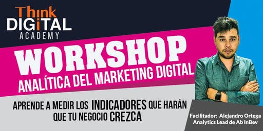 Taller de Analítica en Marketing Digital - Think Digital Academy