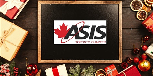 ASIS Toronto Chapter 193 - Holiday Gathering