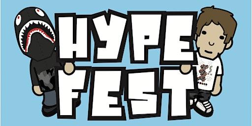 Hype Fest 2 Year Anniversary