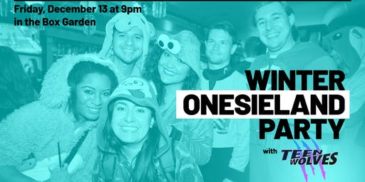 Winter Onesieland Party feat. Teen Wolves at Legacy Hall