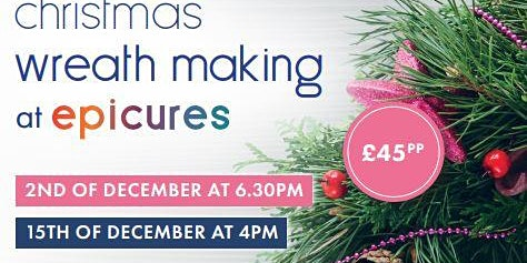 Christmas wreath making at Epicures