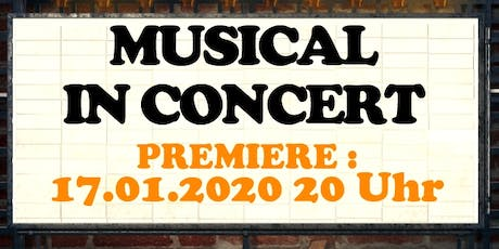 Musical in Concert 2020 - Premiere Tickets