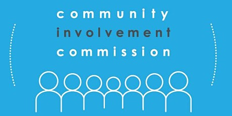 Community Involvement Commission 2nd Annual Report Reception tickets