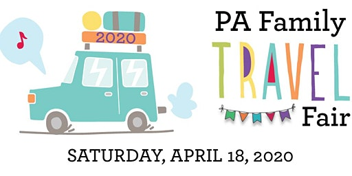 2020 PA Family Travel Fair