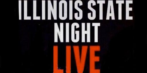 Illinois State Night Live!